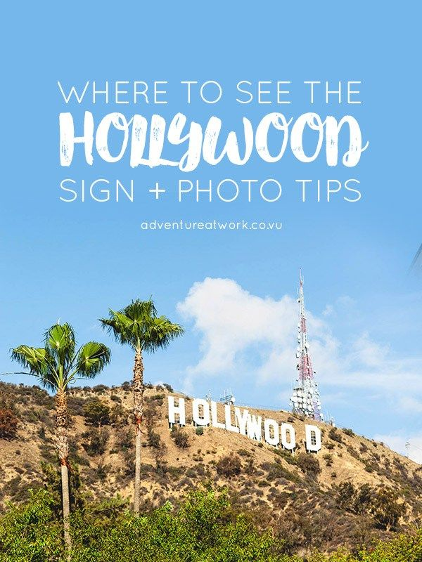 Where To See The Hollywood Sign Pinterest Hollywood Sign