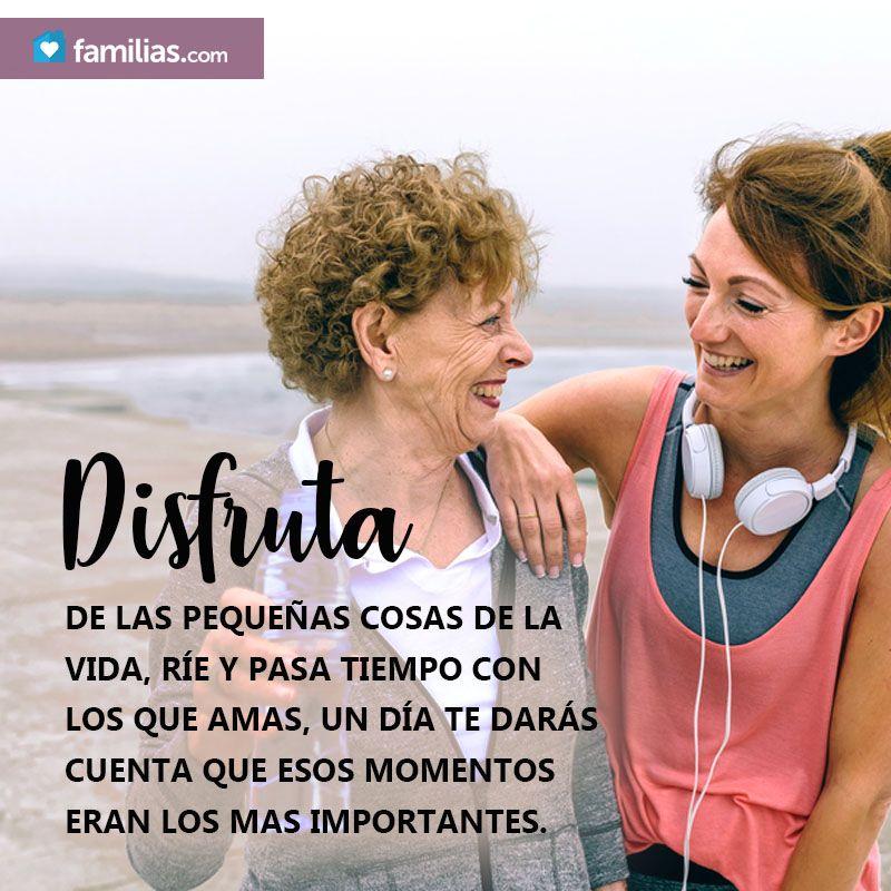 Disfruta De Cada Momento Con Tu Familia Frases Motivadoras Familia Frases Imagen Con Frases Bonitas