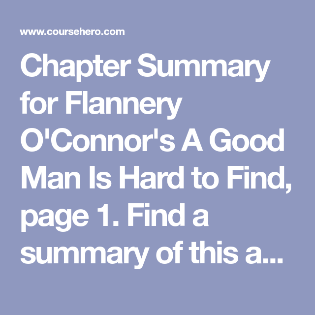 A good man is hard to find by flannery oconnor essay