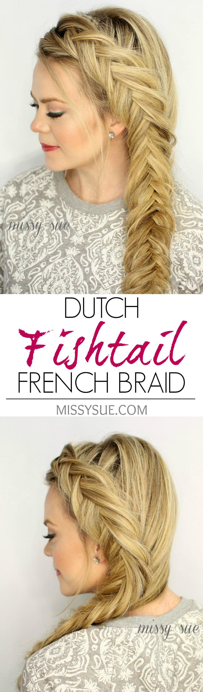Dutch Fishtail French Braid   Fishtail french braid, Long hair ...