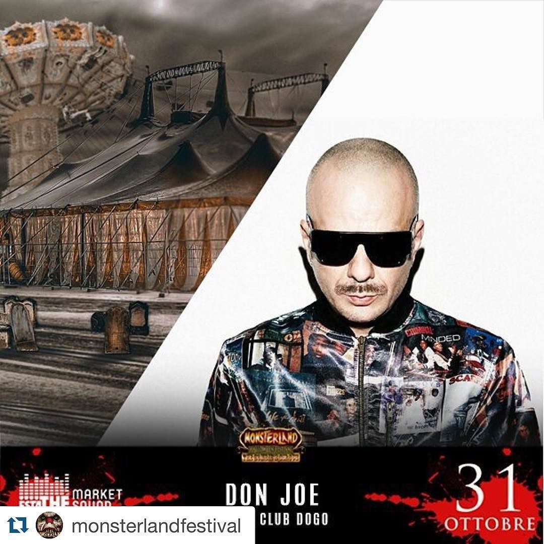 #DonJoe Don Joe: #Repost @monsterlandfestival ・・・ @therealdonjoe pronto a spaccare tutto dall' hiphop stage ! Non poteva mancare a Monsterland uno dei Re dell'hiphop italiano ! #Overmind #Monsterland #Halloween2015 - Ultimi online tickets: http://bit.ly/monsterlandticketone