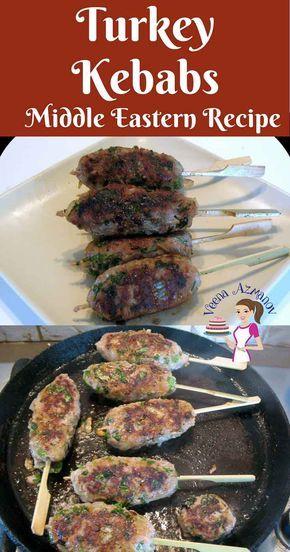 Turkey kebabs - Middle Eastern Kebab Recipe - Veena Azmanov