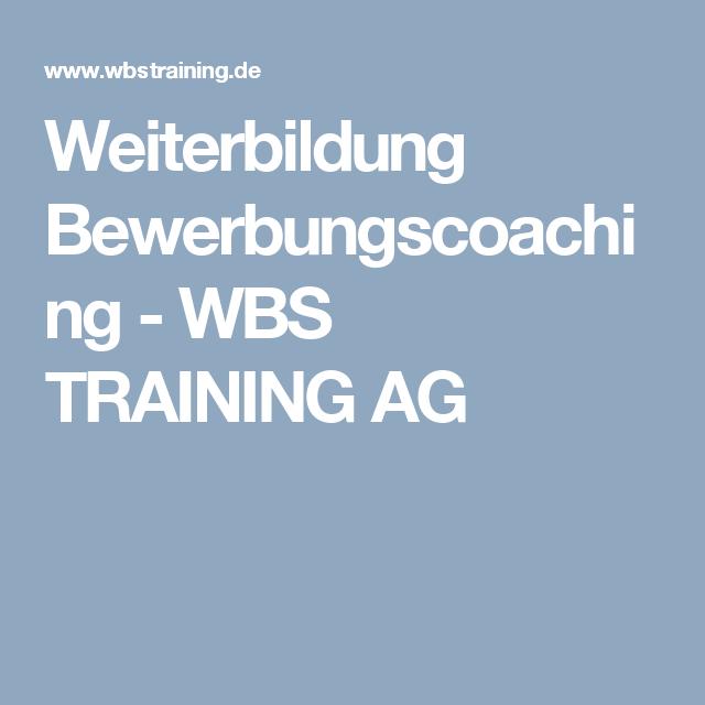 Weiterbildung Bewerbungscoaching Wbs Training Ag Weiterbildung Coaching Bewerbung