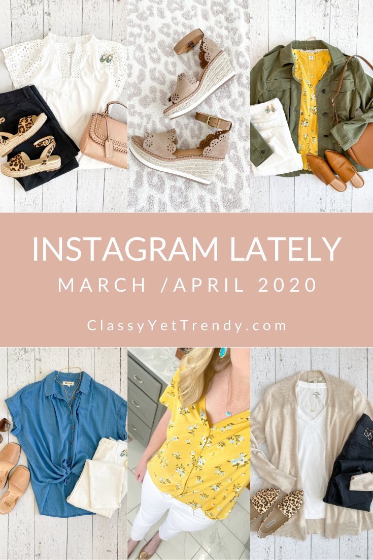 Instagram Lately: March/April 2020 - I'm sharing a few recent posts that I posted to my Instagram account @classyyettrendy.  See what I have been wearing and a few #flatlay outfits! #closetmakeover #closetmakeovers #capsulewardrobeblogger #capsulewardrobe #capsulecloset #thatsdarling #darlingdaily #everydaystyle #casuallook #styleblog #makeyousmilestyle #flashesofdelight #persuepretty #fashiondiaries #effortlessstyle #budgetblogger #budgetstyle #affordablestyle #springstyle #springfashion