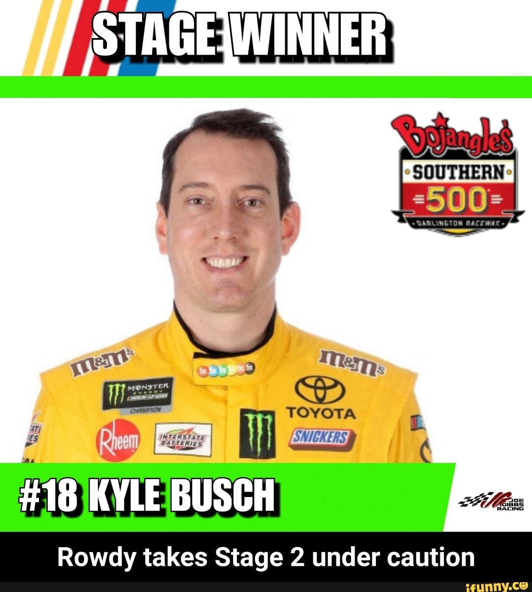 Rowdy Takes Stage 2 Under Caution Rowdy Takes Stage 2 Under Caution Ifunny Funny Sports Memes Rowdy Funny Car Memes
