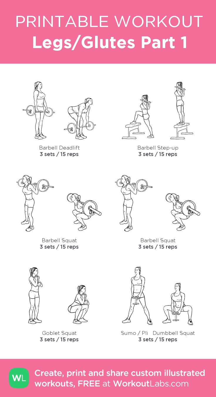 Legs/Glutes Part 1 · Free workout by WorkoutLabs Fit