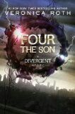 Four The Son: A Divergent Story coming July 8, 2014