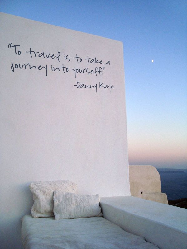 """To travel is to take a journey into yourself."" -Danny Kaye #Oia #Santorini # ..."