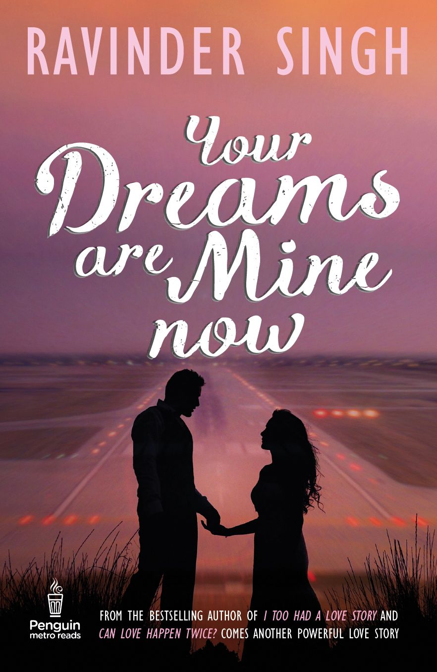 Cover For Ravinder Singh S Your Dreams Are Mine Now Cover Design