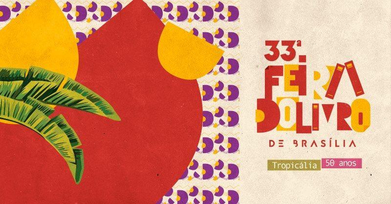 SEMPRE ROMÂNTICA!!: [Evento] 33ª Feira do Livro de Brasília