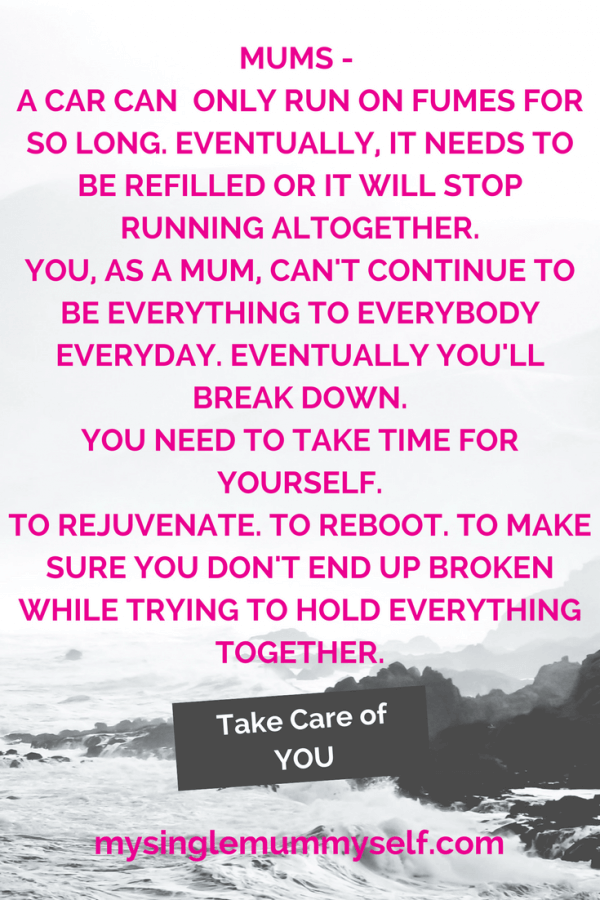 Mum Slow Down And Take Time For Yourself Quote Mum Life Mom Life