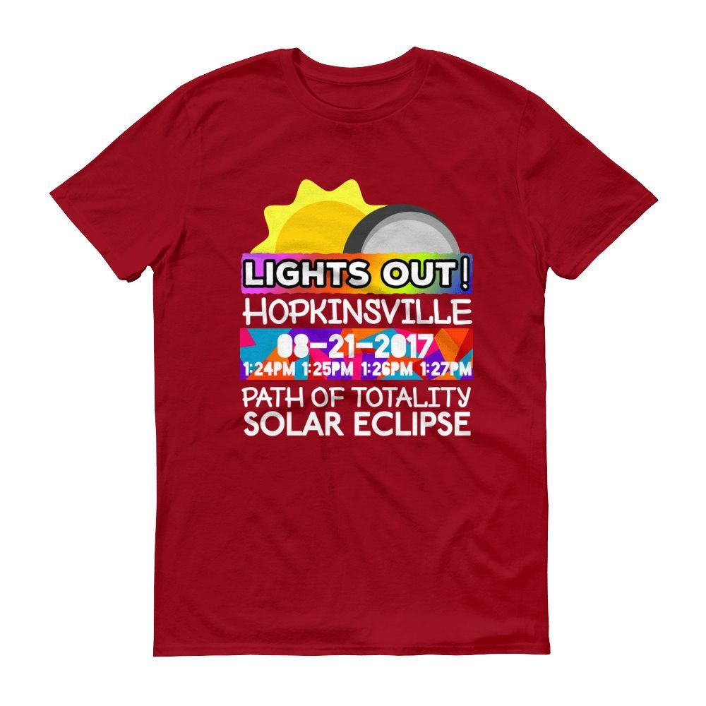 """Men's - Hopkinsville KY - Solar Eclipse Short Sleeve T-Shirt: """"Lights Out!"""" PATH of TOTALITY 08-21-2017 w Actual Times"""