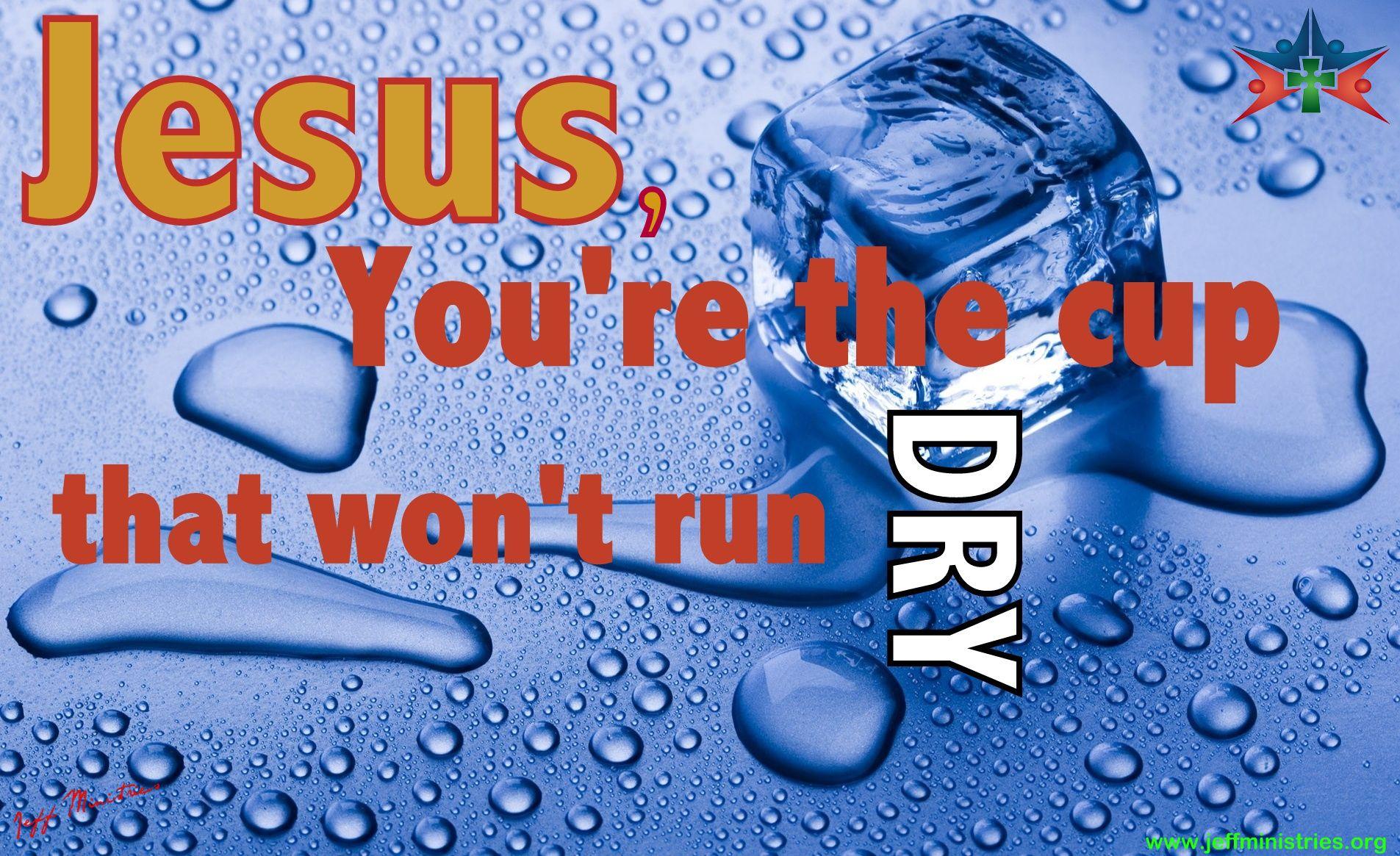 His love never runs dry