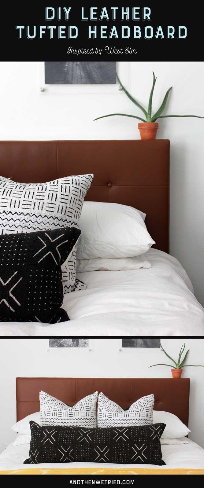 West Elm Inspired DIY Leather Tufted Headboard | Diy ...