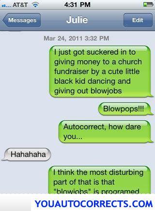 Autocorrect How Dare You!