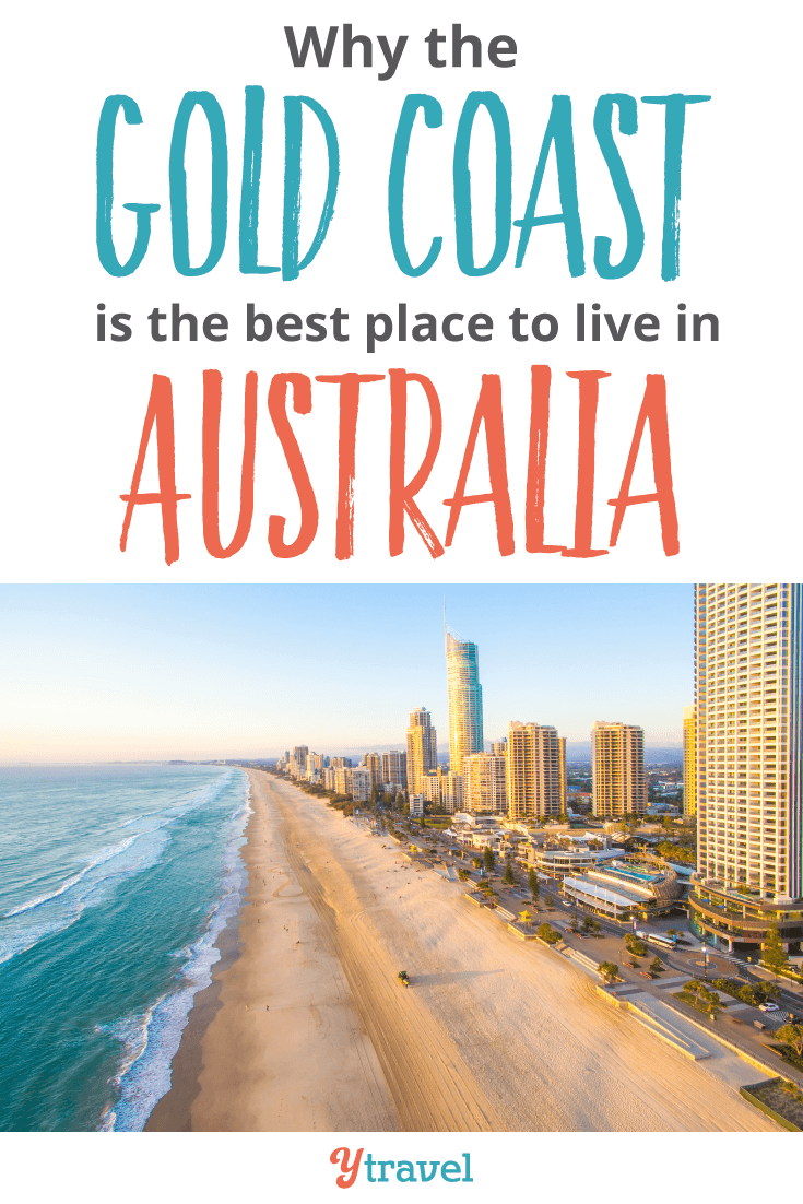 Why The Gold Coast Is Best Place To