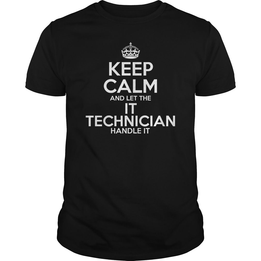 Awesome Tee For It Technician T-Shirts, Hoodies. BUY IT NOW ==►…