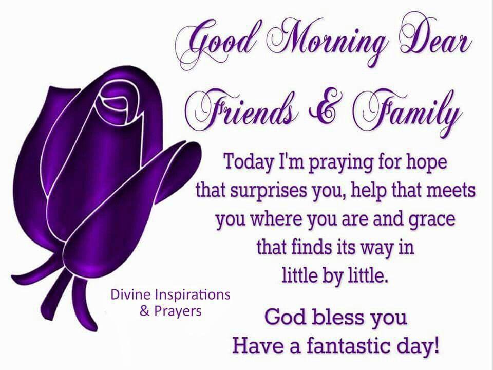 Good Morning Dear Friends Family Morning Good Morning Morning