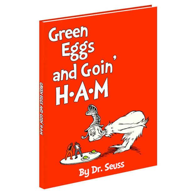 Green Eggs and Ham would be... | If Dr. Seuss Books Were Actually About Kanye