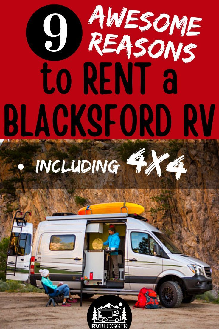 9 best reasons to rent an allinclusive blacksford rv