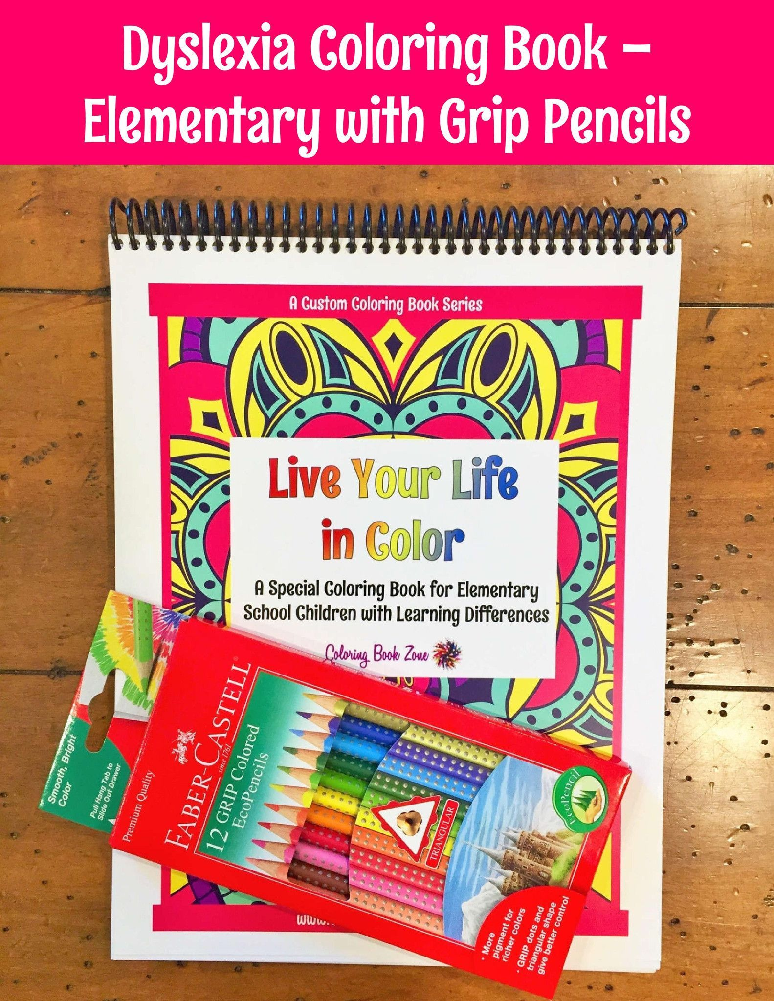 Special Grip Pencils + Coloring/Activity Book for Elementary Students with Learning Differences