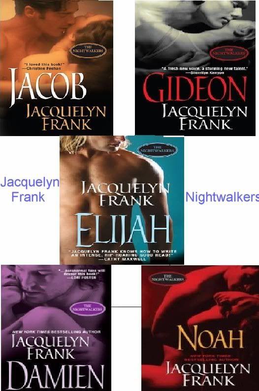 Nightwalkers Series By Jacquelyn Frank Jacob Gideon Elijah