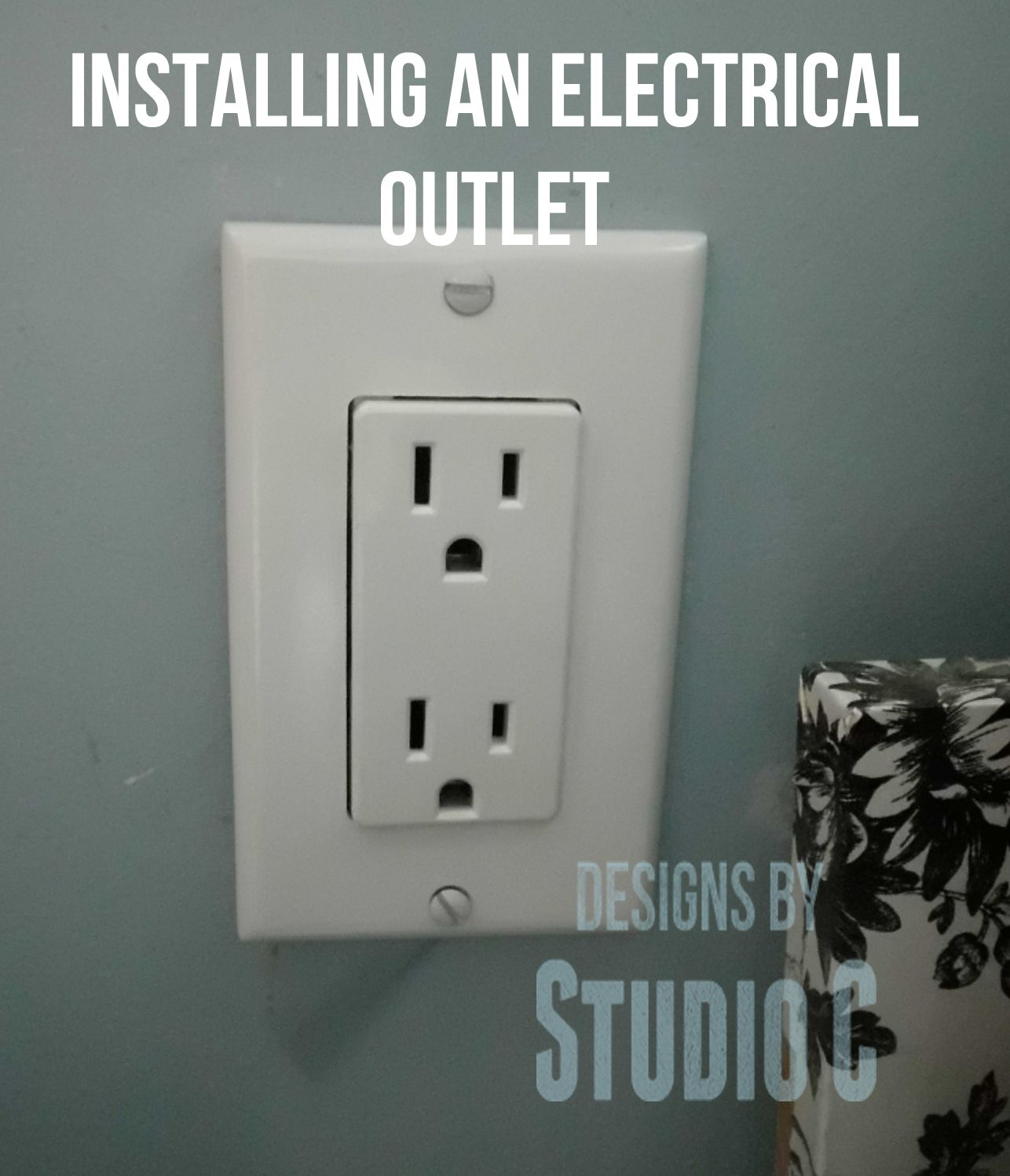 Installing a New Electrical Outlet via @Cher-Ann Texter - Designs by ...