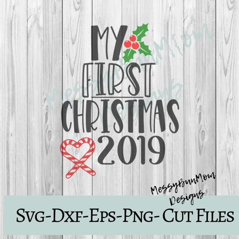 My First Christmas 2019 Svg First Christmas Svg Babys First Etsy In 2020 My First Christmas Babies First Christmas Christmas Onesie