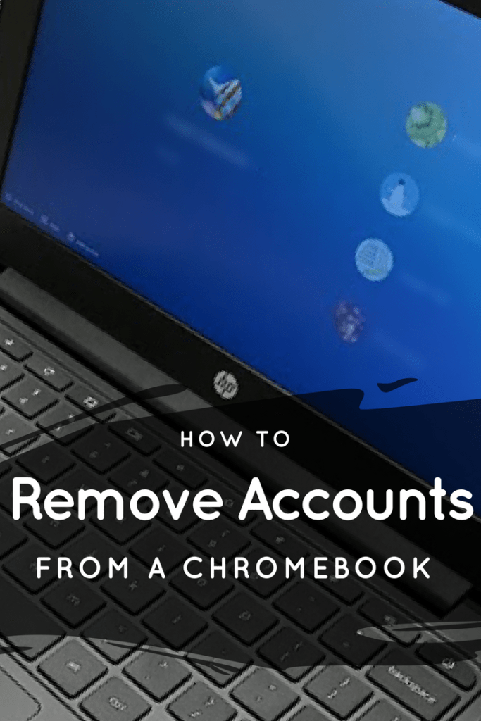 How To Remove User Accounts From A School Chromebook This Is Easy For Bot Students And Teachers To Do No Chromebook Computer Lab Lessons Classroom Technology