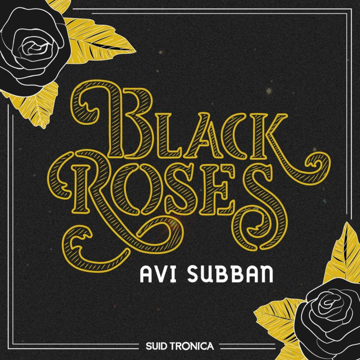 Avi Subban Black Roses EP Black rose, Deep house music