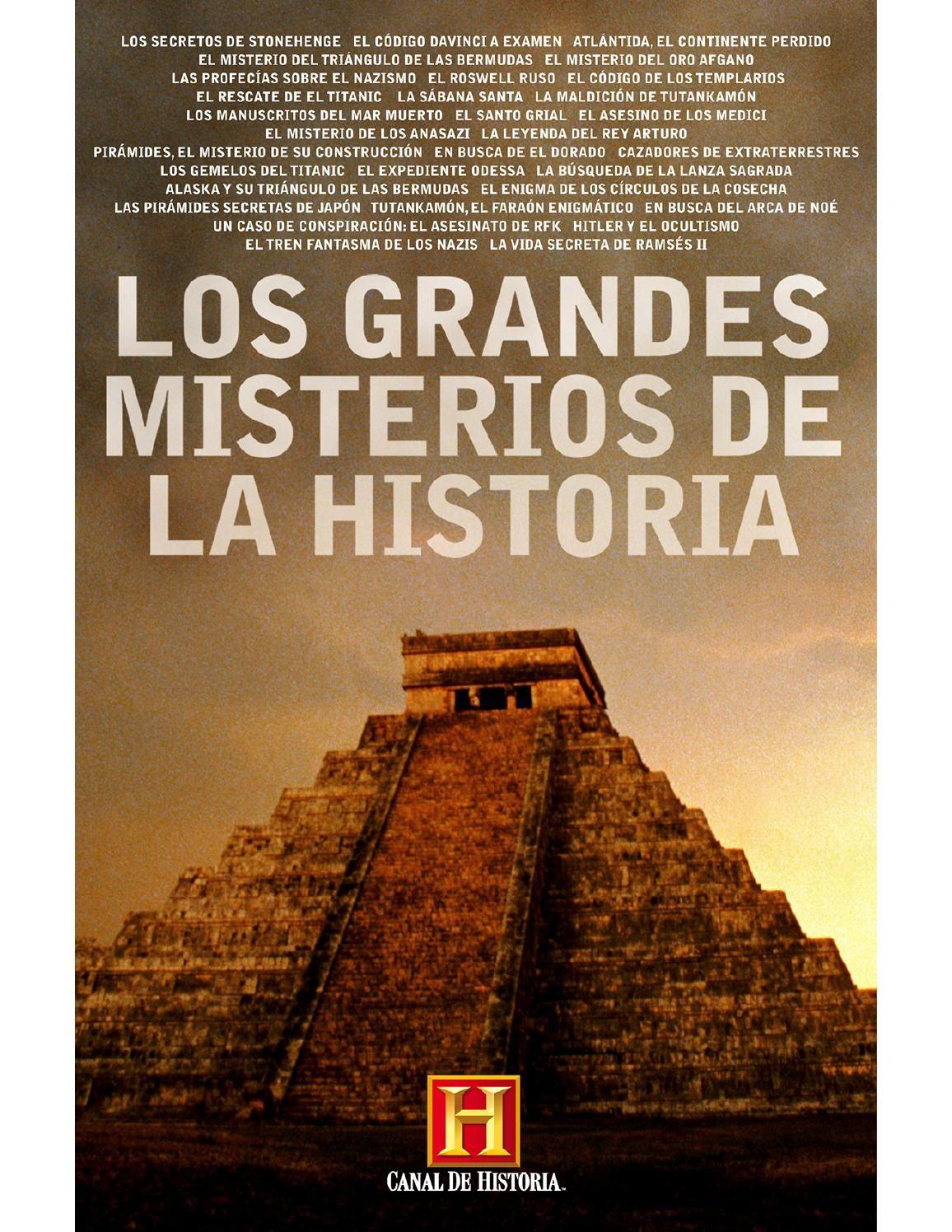 Los Grandes Misterios De La Historia Historia Enigmas Y Misterios History Channel