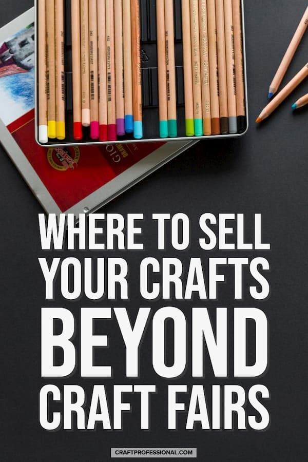Where to Sell Your Crafts #craftfairs