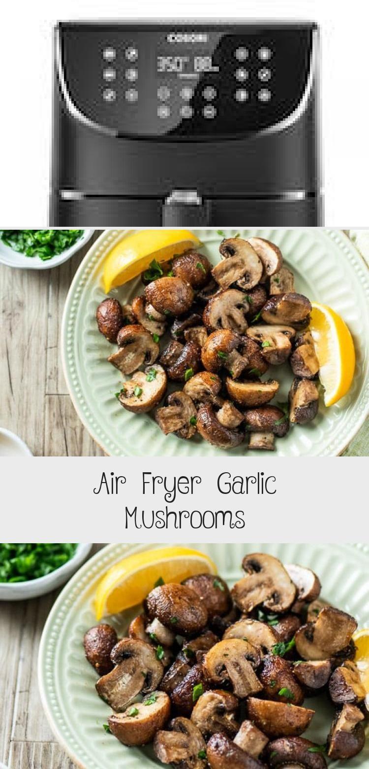 Air Fryer Garlic Mushrooms Recipe Best Air Fried