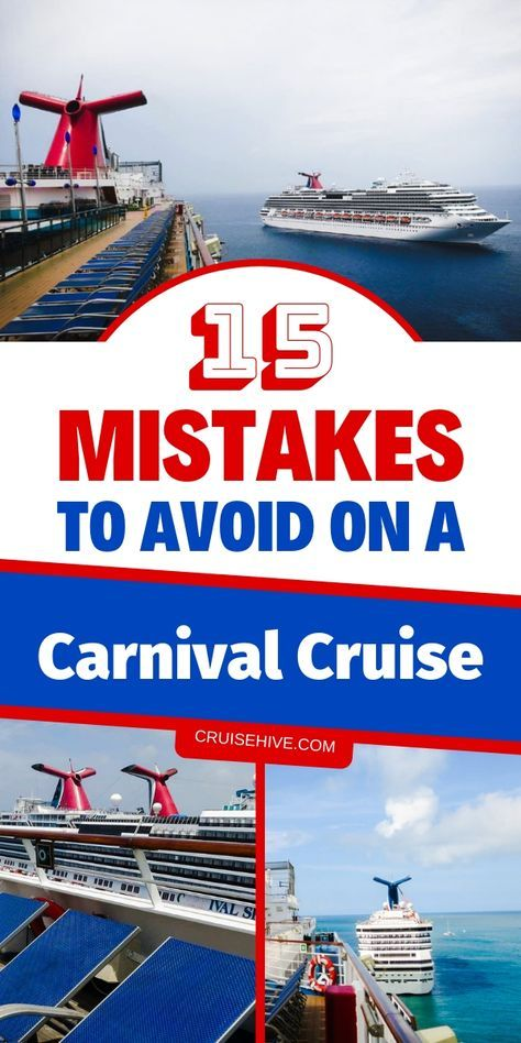 15 Mistakes to Avoid on a Carnival Cruise is part of Mistakes To Avoid On A Carnival Cruise - A cruise can be a great vacation! But there are things to watch for  Here are 15 mistakes you should avoid on a Carnival cruise!