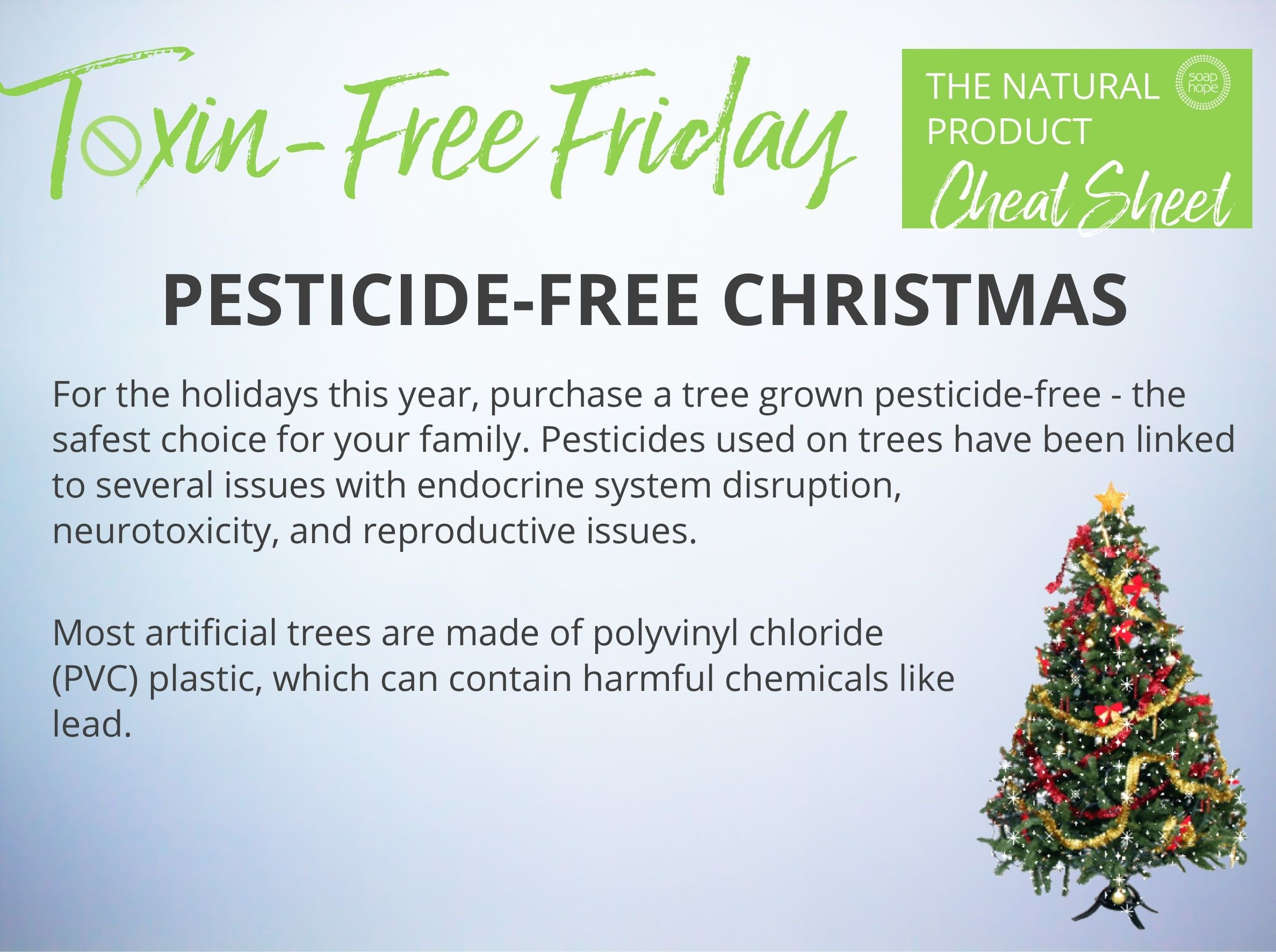 Is Your Christmas Tree Safe As You Pull The Tree Out Of The Box This Year Do You Know What You Are Breathin Nontoxic Natural Candles Natural Household Cleaner