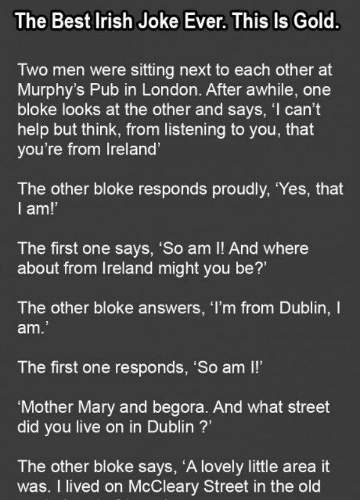 This Is The Best Irish Joke Ever Irish Jokes Funny Irish Jokes Irish Quotes Funny