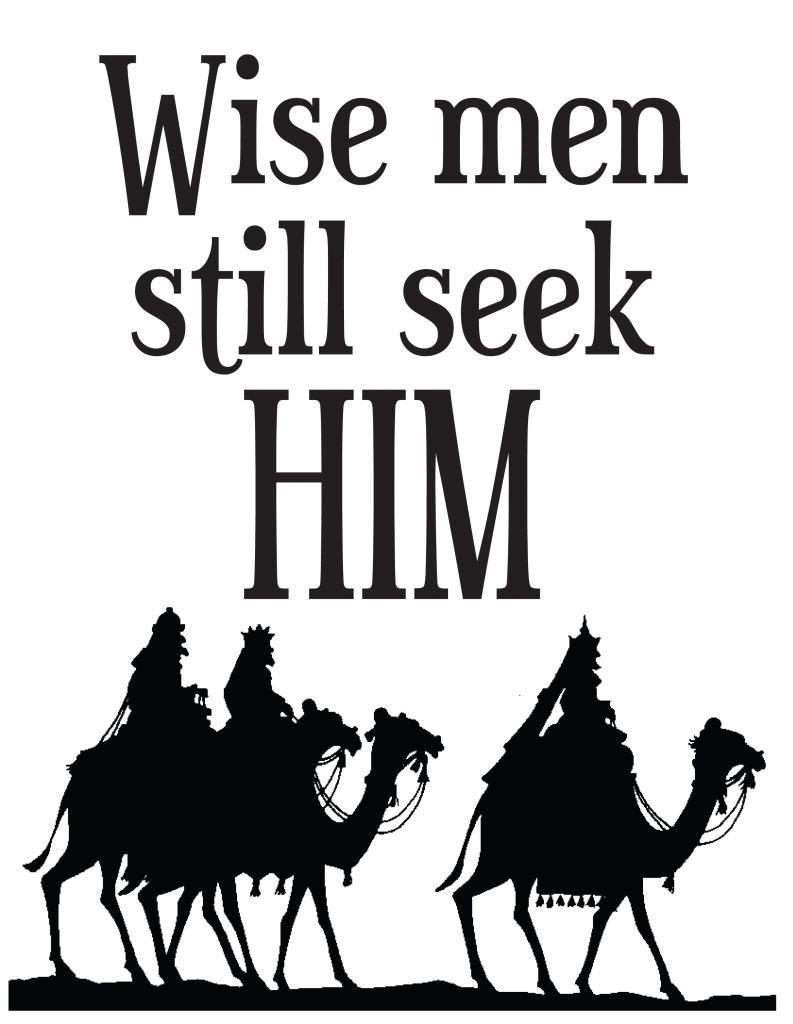 Free Printable Wise Men Still Seek Him Happy Winter