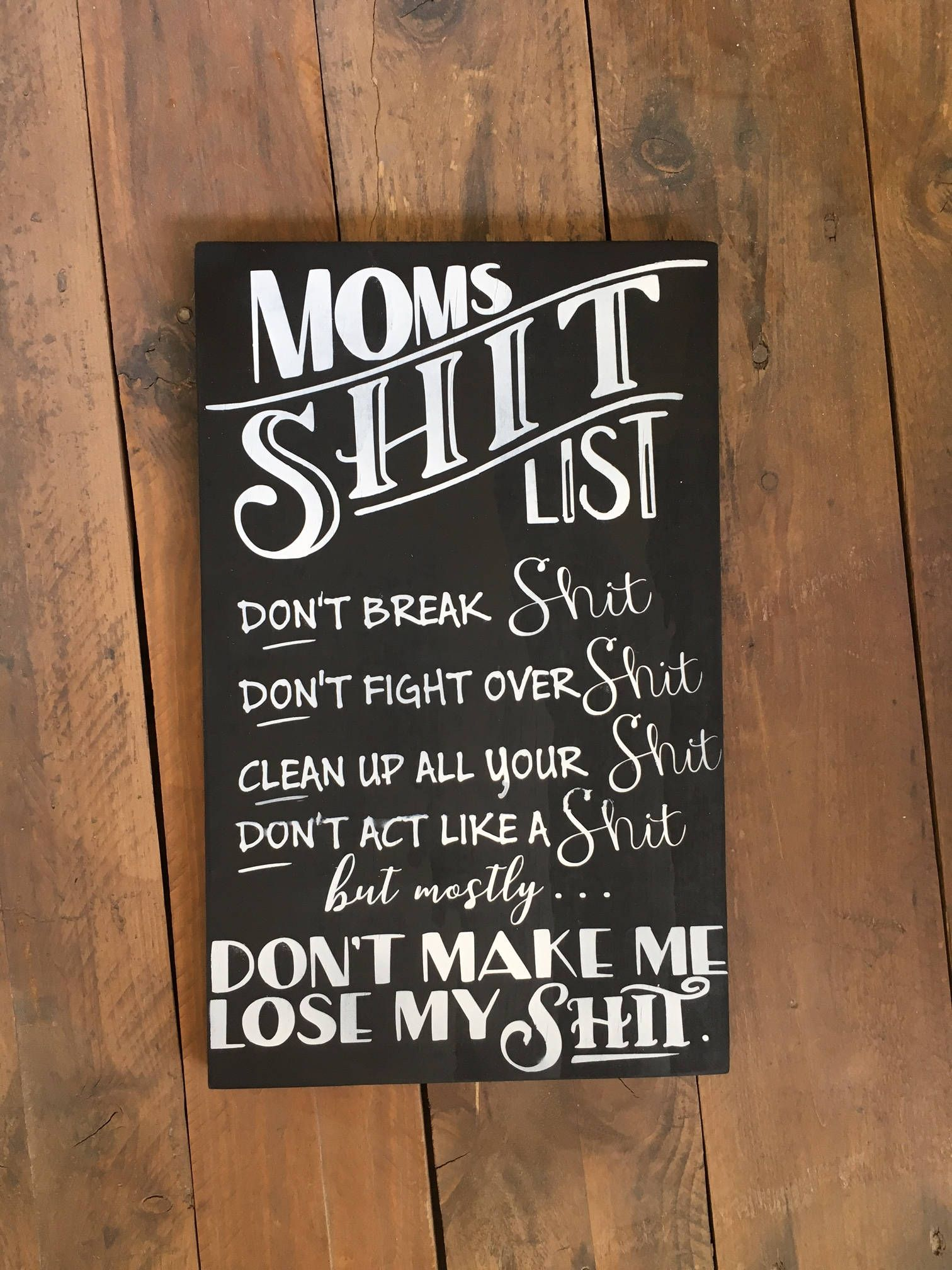 Moms Shit List,Mom Gift,Moms Rules,Mom Rules,Shit List,Mom ...