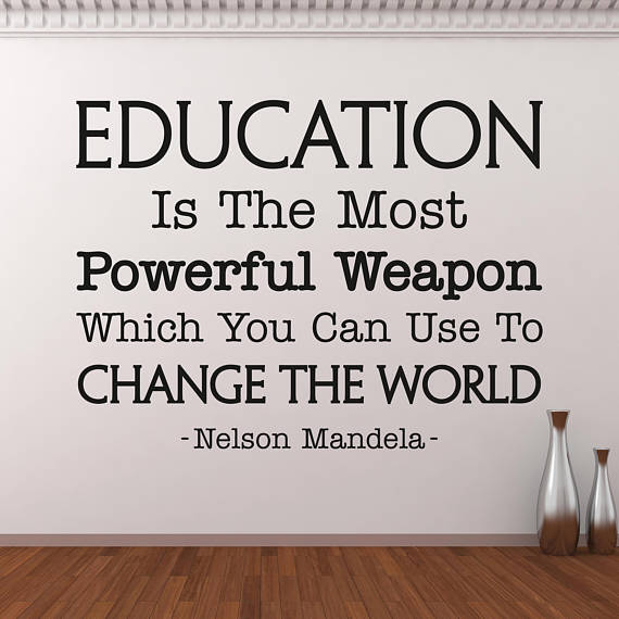 education is the most powerful weapon wall decal inspirational quote