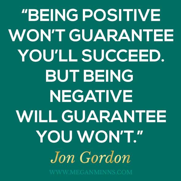Positive Team Quotes Beauteous Being Positive Won't Guarantee You'll Succeedbut Being Negative