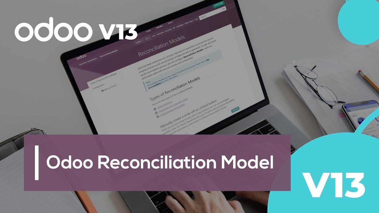 Odoo Reconciliation Model in 2020 Reconciliation