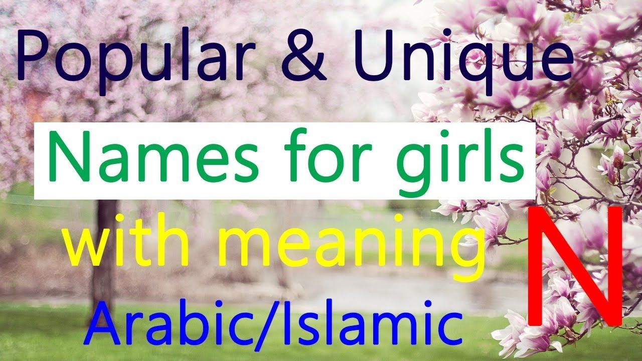 Popular Baby Names For Girls With Meaning Unique Arabic Muslim