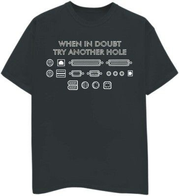 d9daa01cd When in Doubt Try Another Hole - geek computer science t-shirt | T ...