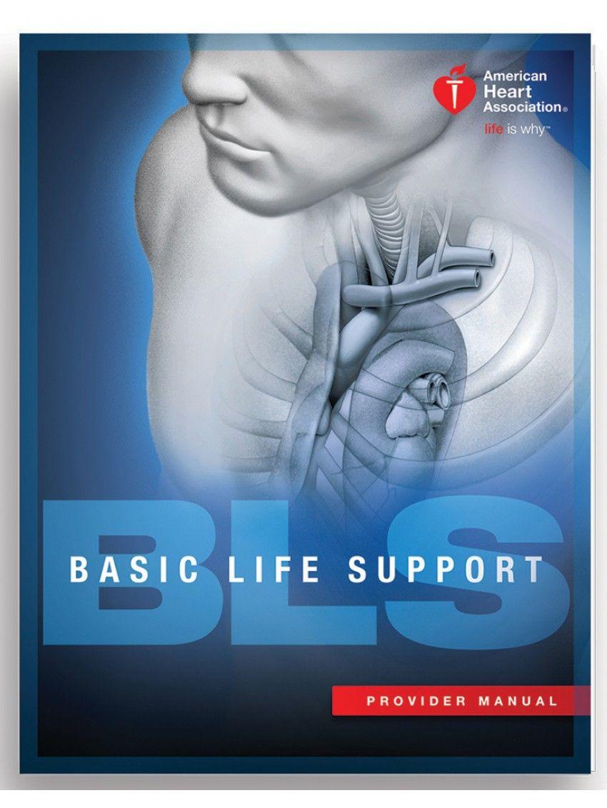 AHA BLS Provider Manual Basic life support, Advanced