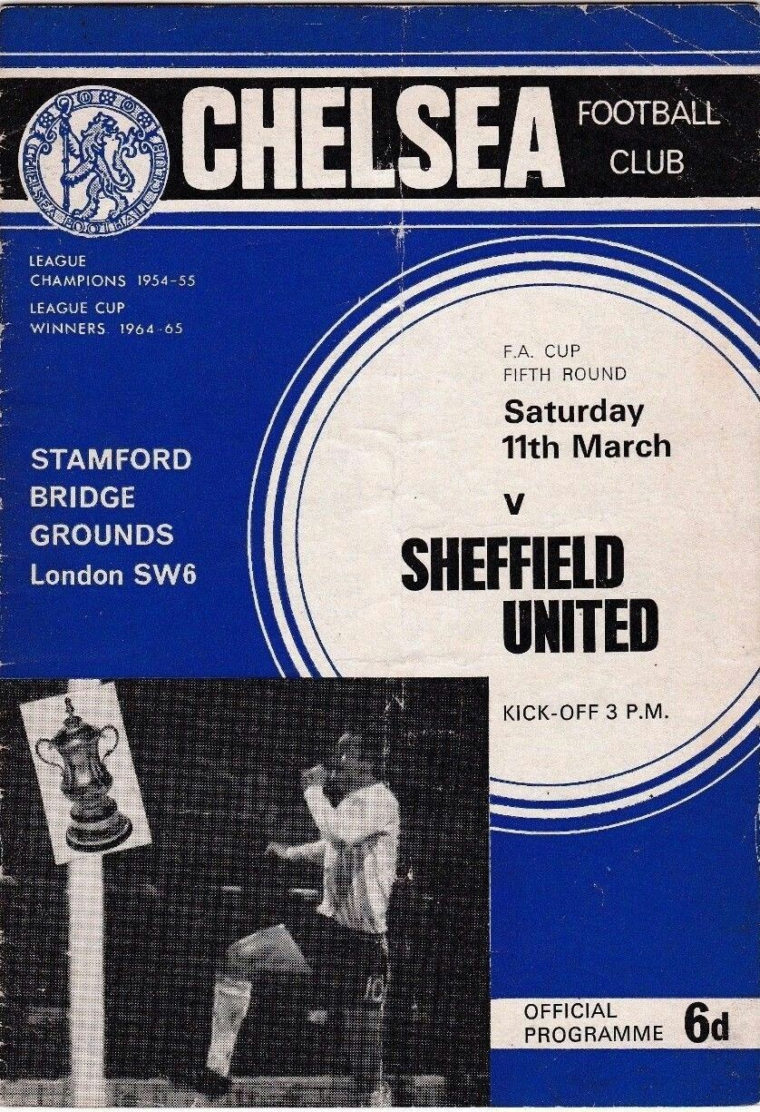 Chelsea 2 Sheffield Utd 0 in March 1967 at Stamford Bridge. The programme cover for the FA Cup 5th Round tie.
