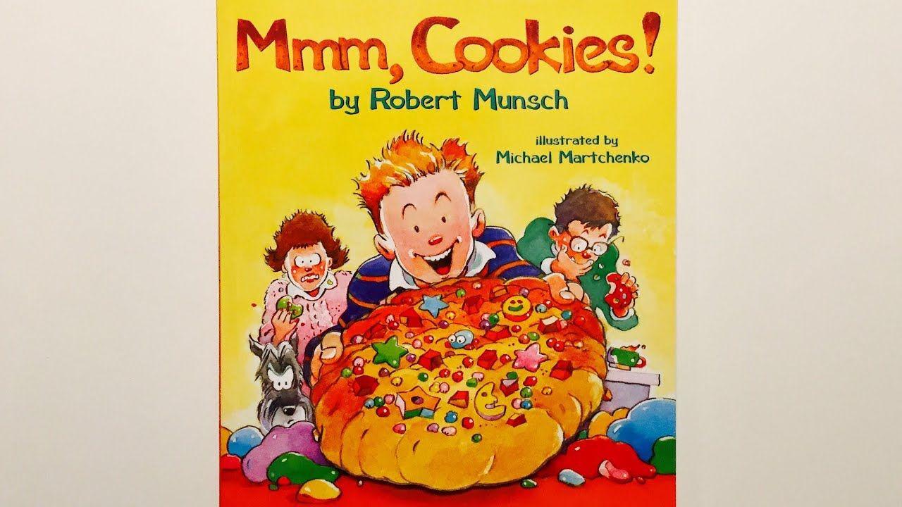 Mmm cookies by robert munsch read aloud by books read