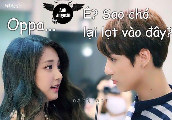 -Ahihi, đồ ngốc _Con chó nói với Nayeon Cô chỉ cười trừ 2 đứa