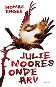 5 stars out of 10 for Julie Moores onde arv by Thomas Enger #boganmeldelse #bookreview Read more reviews at http://www.boggnasker.dk