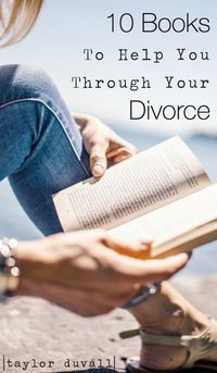 10 Books To Help You Through Your Divorce - Taylor DuVall