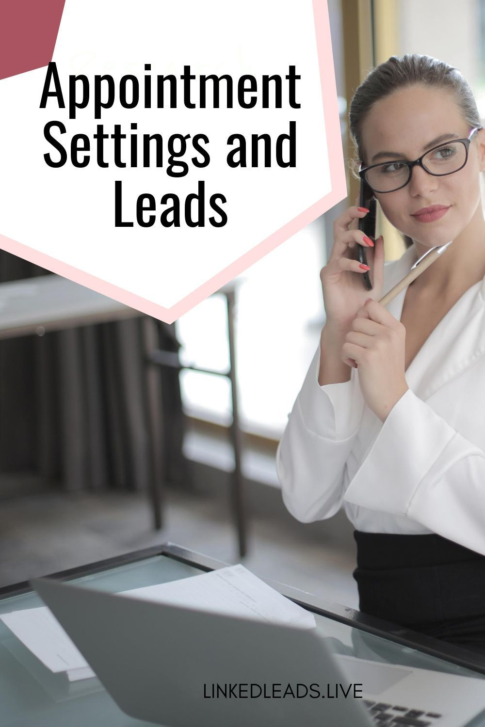 Appointment settings and leads linked leads in 2020